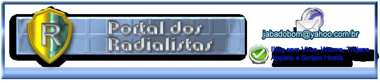 ۩۞۩ Portal dos Radialistas!!!